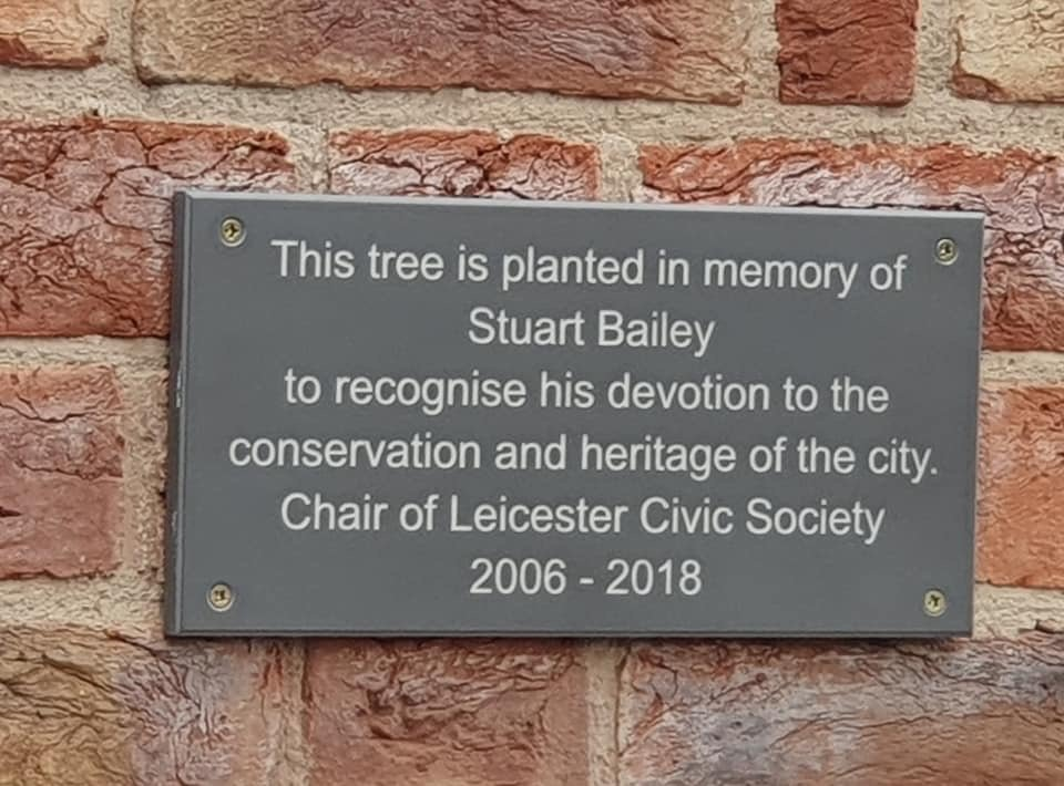 Plaque dedicated to Leicester Civic Society Founder: Stuart Bailey